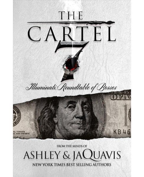 The Cartel 7: Illuminati: Roundtable of the Bosses (Paperback) (Ashley and JaQuavis) - image 1 of 1