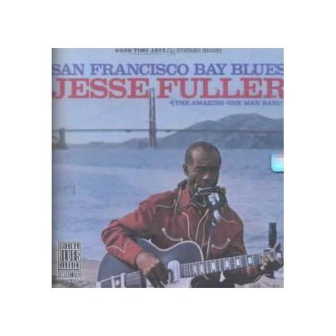 Jesse Fuller - San Francisco Bay Blues (CD) - image 1 of 1