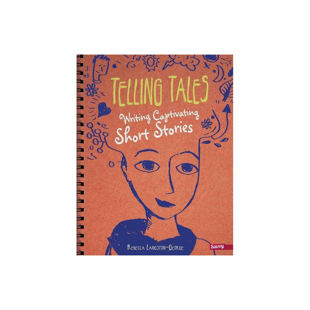 Telling Tales Writer S Notebook By Rebecca Langston George Paperback