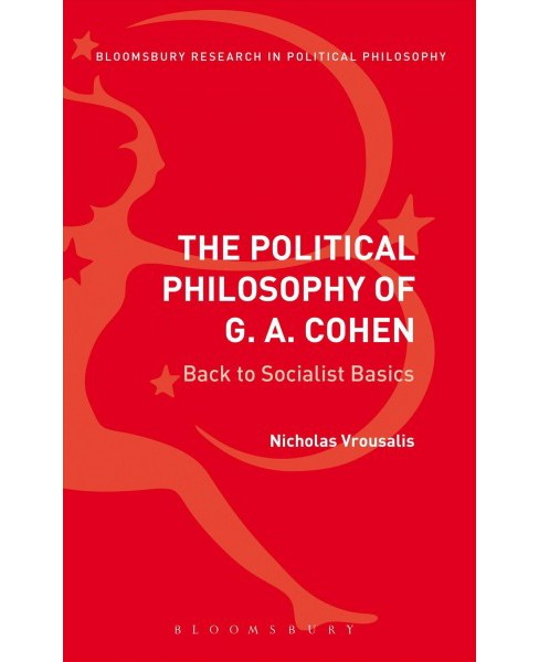 Political Philosophy of G. A. Cohen : Back to Socialist Basics (Reprint) (Paperback) (Nicholas - image 1 of 1