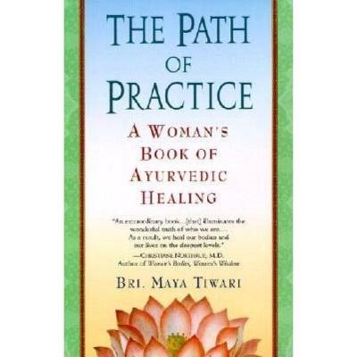 The Path of Practice - by  Bri Maya Tiwari (Paperback)