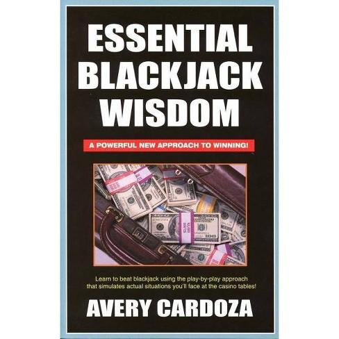 Essential Blackjack Wisdom - by  Avery Cardoza (Paperback) - image 1 of 1