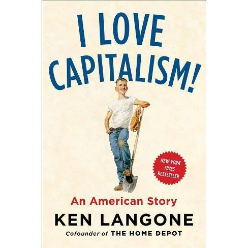 I Love Capitalism! - by  Ken Langone (Hardcover) - image 1 of 1