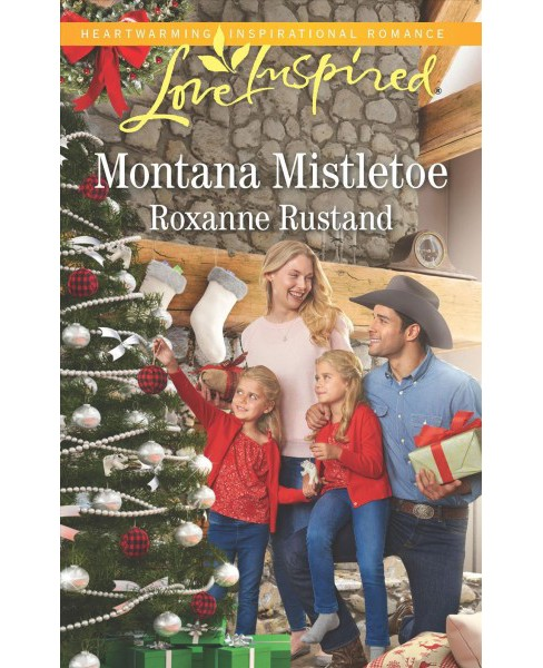 Montana Mistletoe -  (Love Inspired) by Roxanne Rustand (Paperback) - image 1 of 1