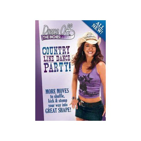 Dance Off The Inches: Country Line Dance Party (DVD) - image 1 of 1