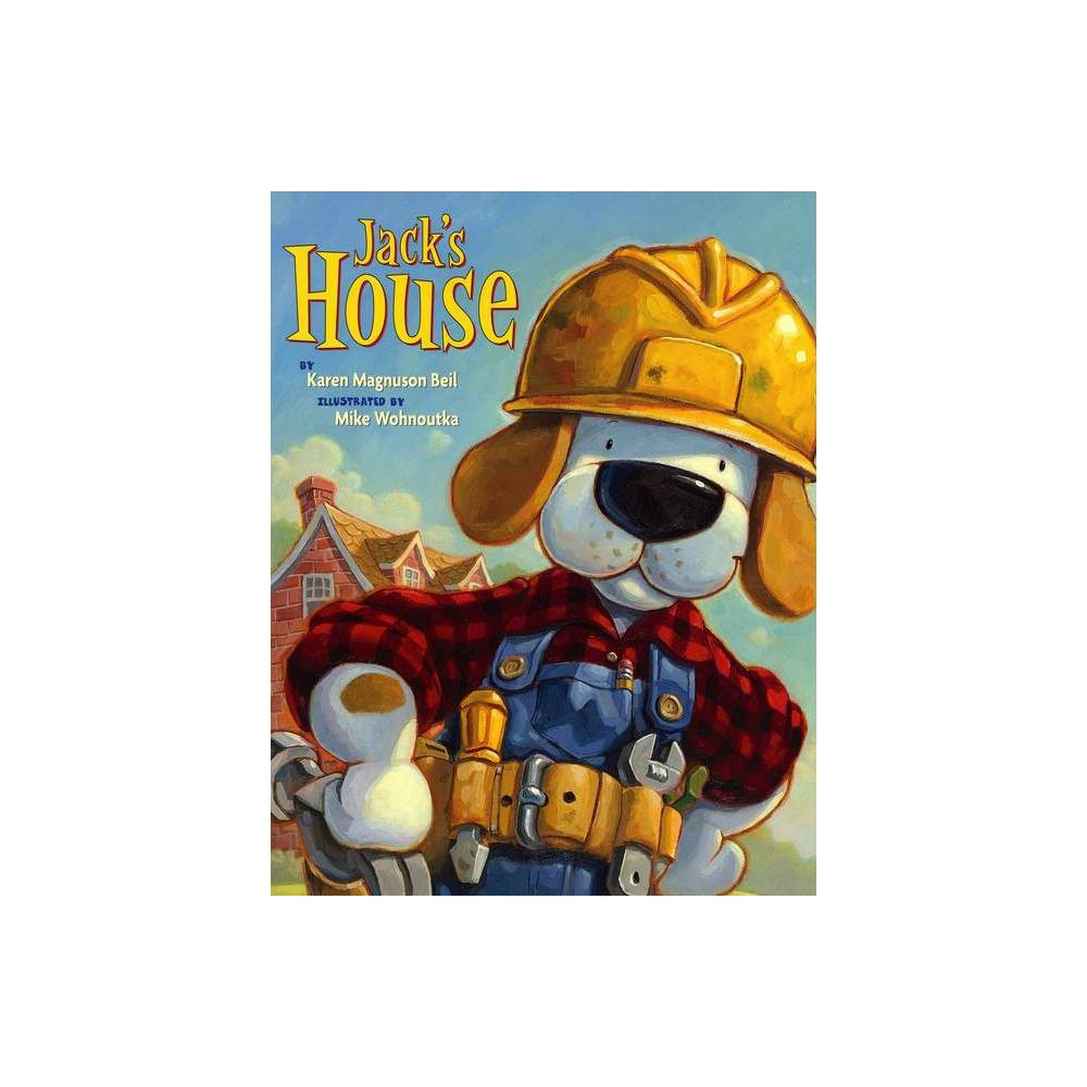 Jack S House By Karen Magnuson Beil Board Book