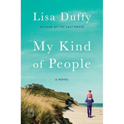 My Kind of People - by Lisa Duffy (Paperback) - image 1 of 1