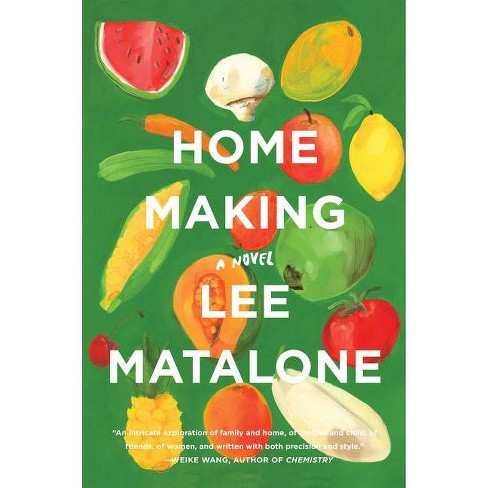 Home Making - by  Lee Matalone (Paperback) - image 1 of 1