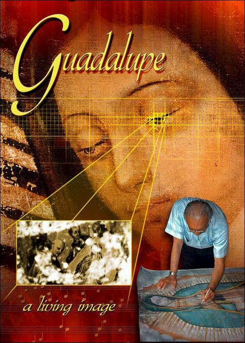 Guadalupe:Living Image (DVD) - image 1 of 1