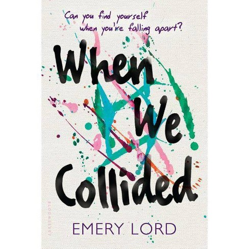 When We Collided - by  Emery Lord (Hardcover) - image 1 of 1