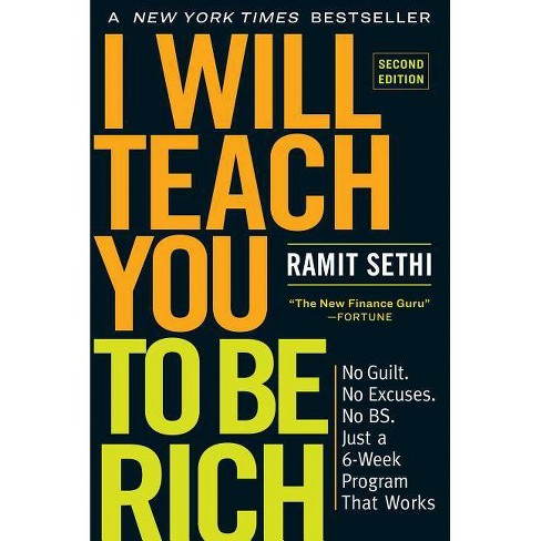 I Will Teach You to Be Rich, Second Edition - 2 Edition by  Ramit Sethi (Paperback) - image 1 of 1