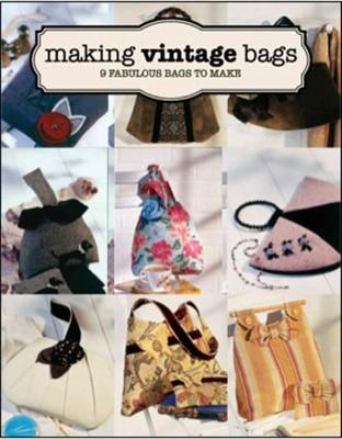 Making Vintage Bags 8 Fabulous To Make Paperback Emma Brennan Target