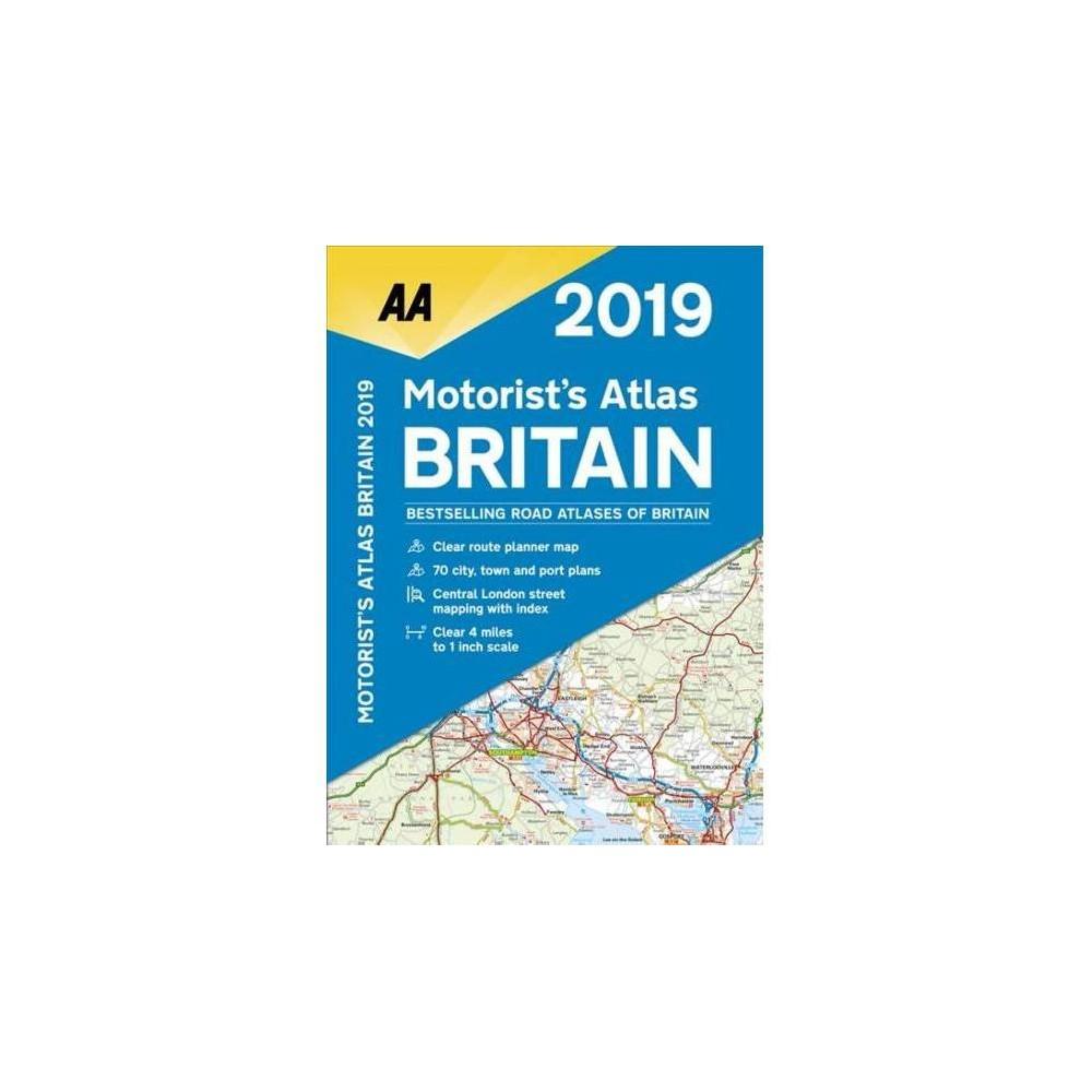 AA 2019 Motorist's Atlas Britain - (Aa) (Paperback)