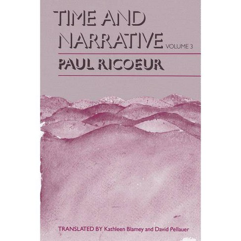 Time and Narrative, Volume 3 - (Time & Narrative) 2 Edition by  Paul Ricoeur (Paperback) - image 1 of 1