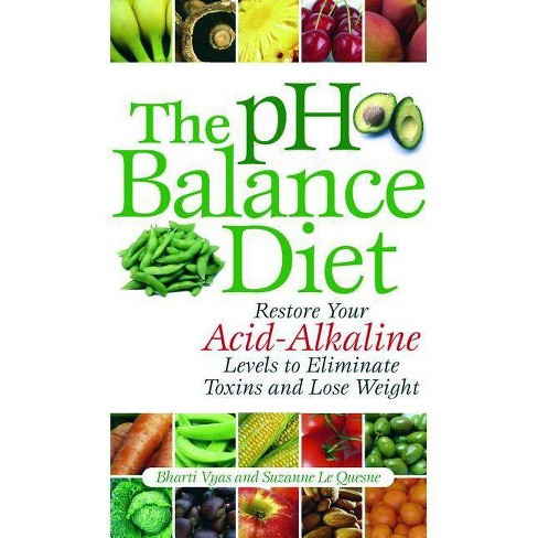 The PH Balance Diet - by  Bharti Vyas & Suzanne Le Quesne (Paperback) - image 1 of 1