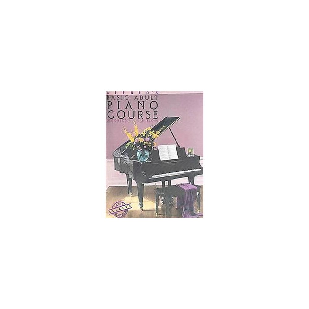 Alfred's Basic Adult Piano Course : Lesson Book, Level One/2236 (Paperback) (Willard A. Palmer)