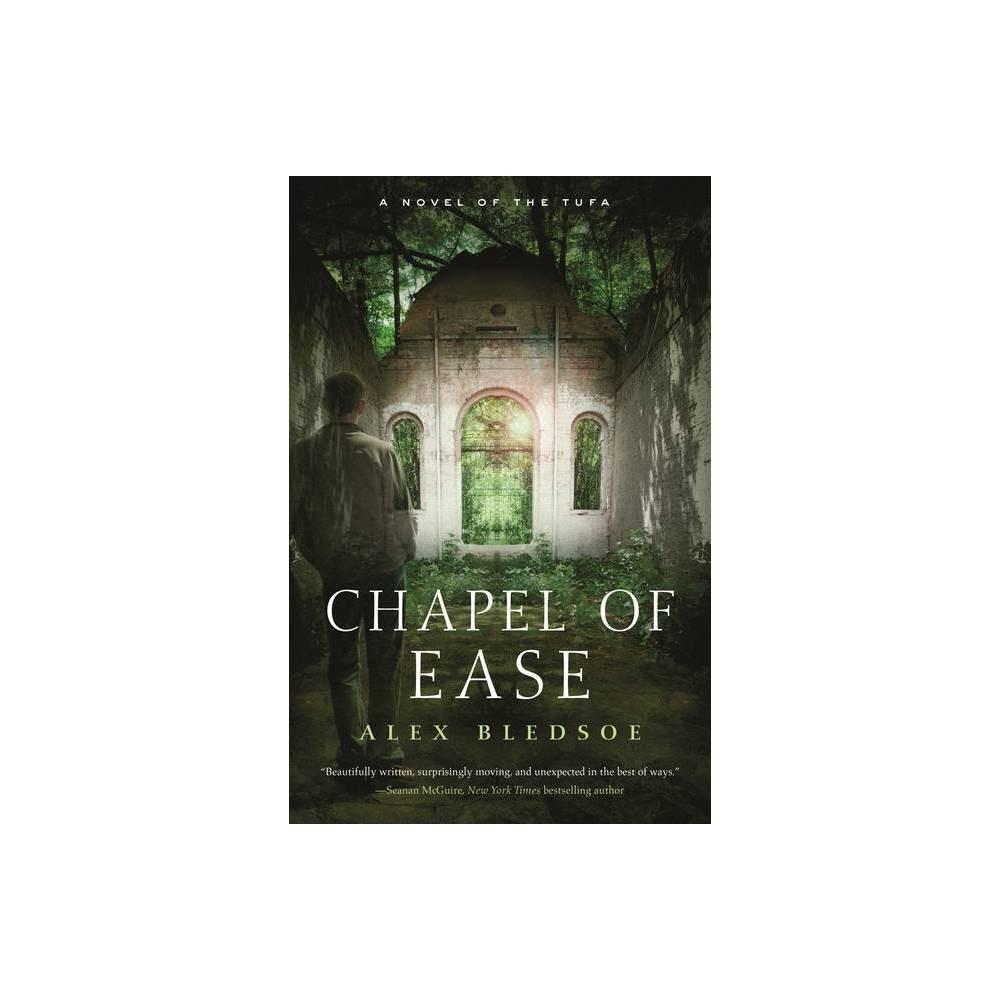 Chapel Of Ease Tufa Novels By Alex Bledsoe Paperback