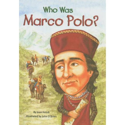 Who Was Marco Polo? - (Who Was...?) by  Joan Holub (Hardcover) - image 1 of 1