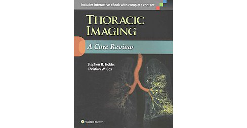 Thoracic Imaging : A Core Review (Revised / Reprint) (Paperback) - image 1 of 1