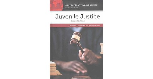 Juvenile Justice : A Reference Handbook (Revised) (Hardcover) (Donald J. Shoemaker & Timothy W. Wolfe) - image 1 of 1
