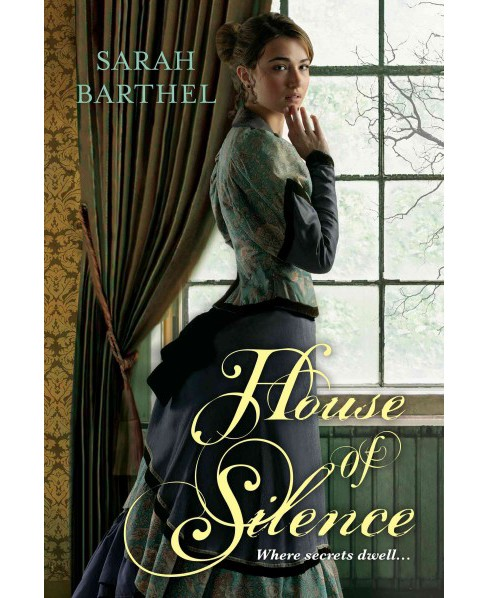 House of Silence (Paperback) (Sarah Barthel) - image 1 of 1