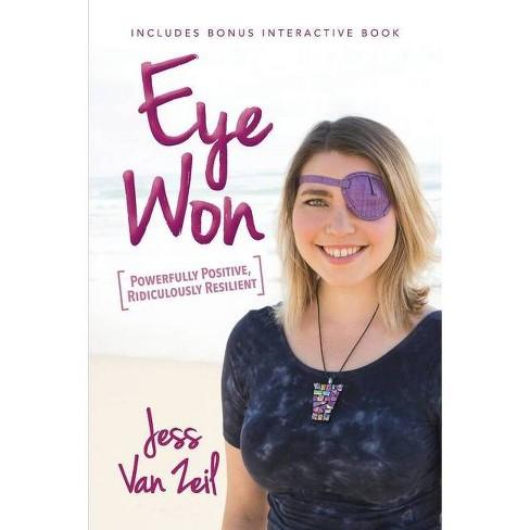 Eye Won - by  Jess Van Zeil (Paperback) - image 1 of 1