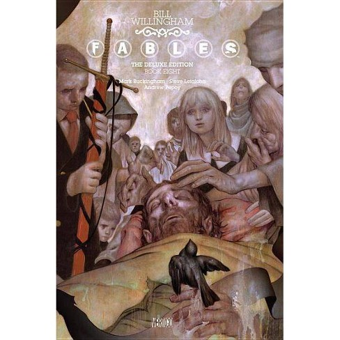 Fables: The Deluxe Edition Book Eight - by  Bill Willingham (Hardcover) - image 1 of 1