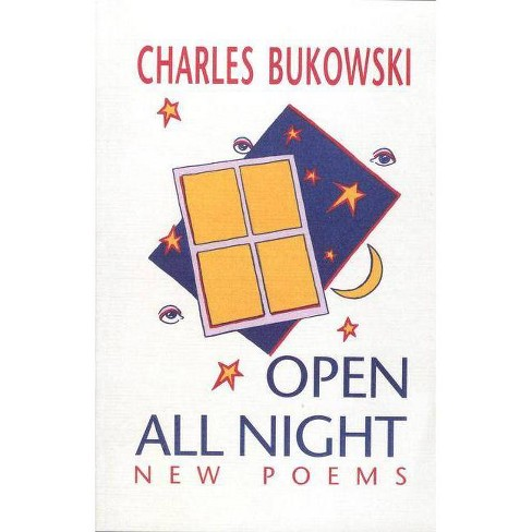 Open All Night - by  Charles Bukowski (Paperback) - image 1 of 1
