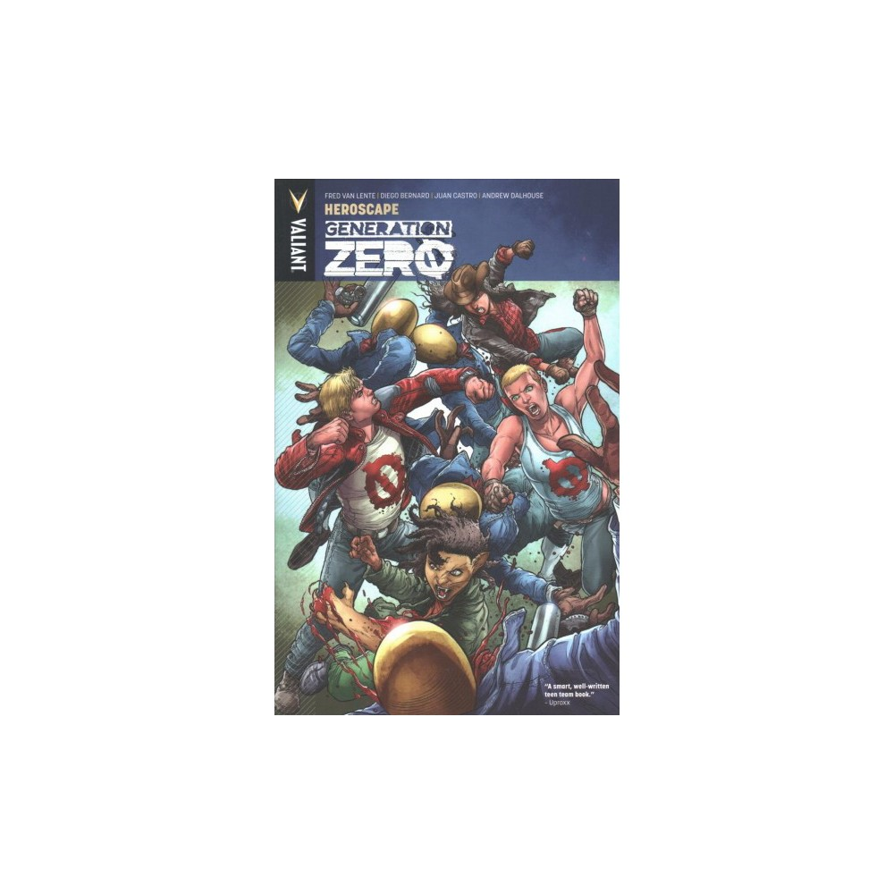 Generation Zero 2 : Heroscape - (Generation Zero) by Fred Van Lente (Paperback)