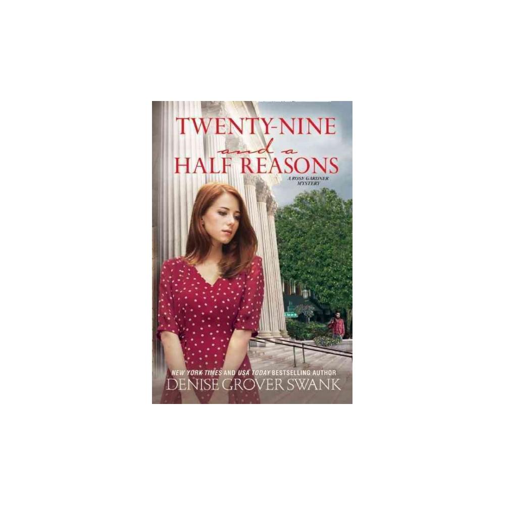 Twenty-Nine and a Half Reasons (Reprint) (Paperback) (Denise Grover Swank)