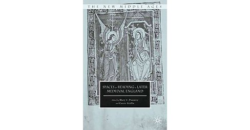 Spaces for Reading in Later Medieval England (Hardcover) - image 1 of 1
