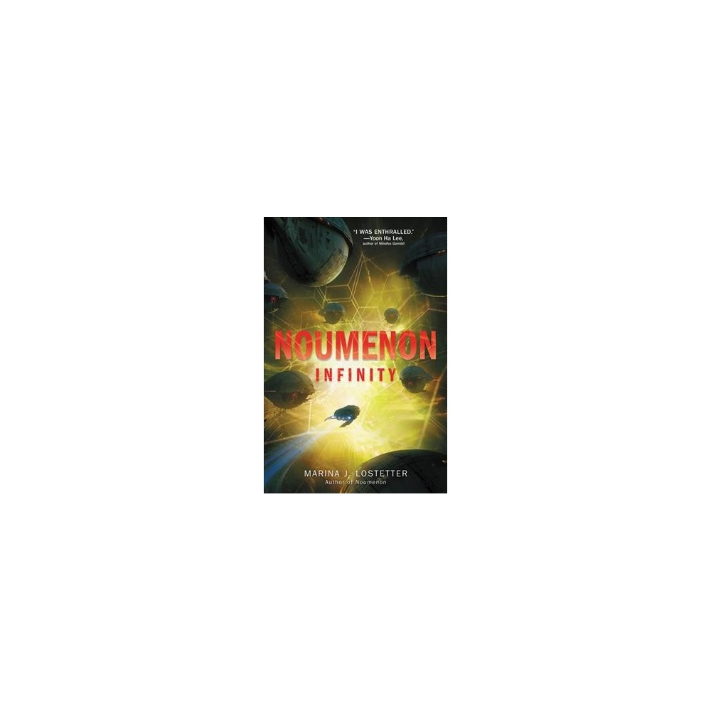Noumenon Infinity - (Noumenon) by Marina J. Lostetter (Paperback)