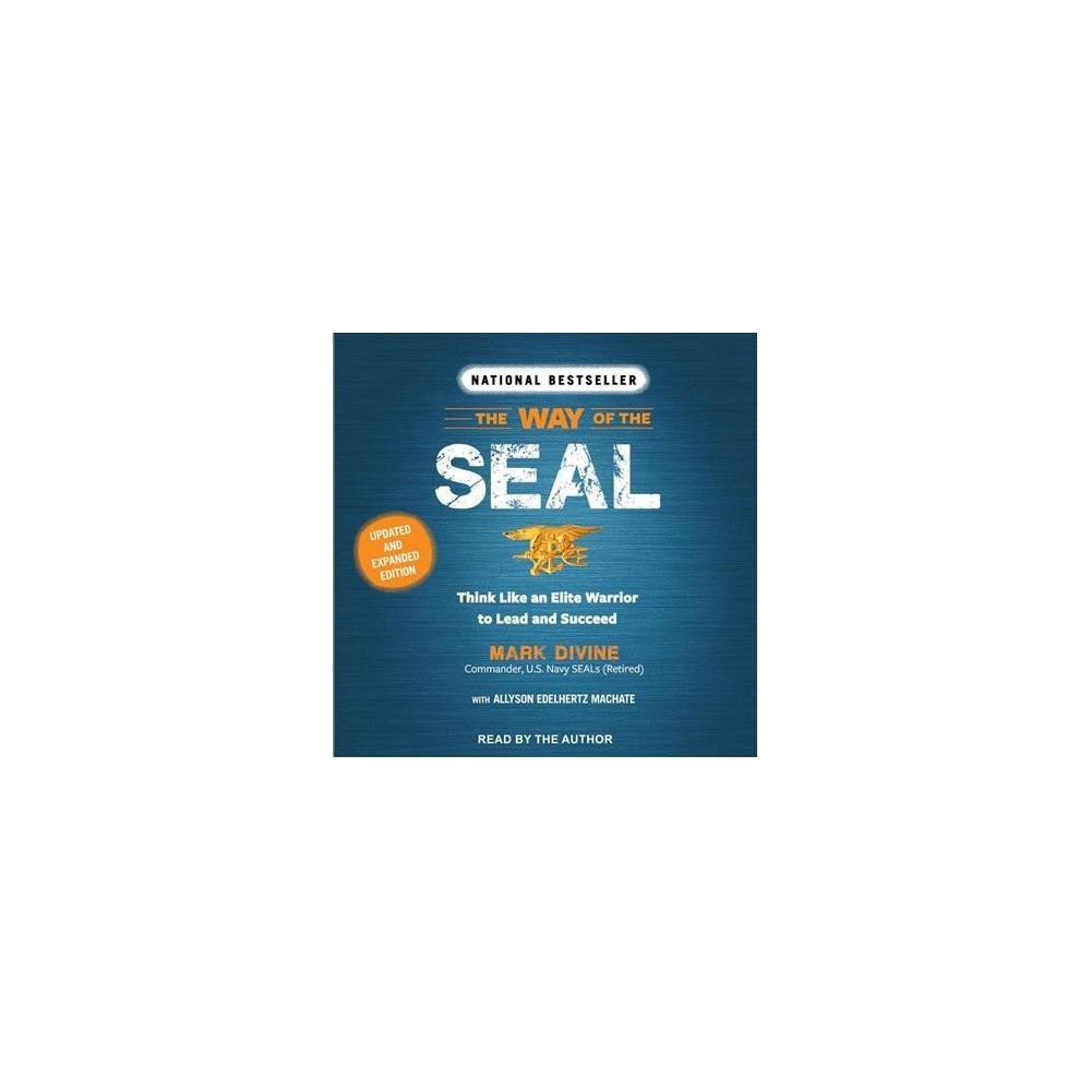 Way of the Seal : Think Like an Elite Warrior to Lead and Succeed - by Mark Divine (MP3-CD)