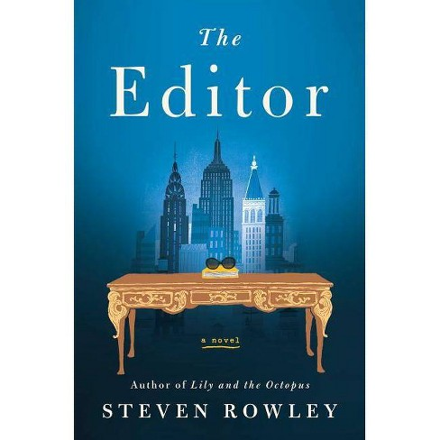 Editor -  by Steven Rowley (Hardcover) - image 1 of 1