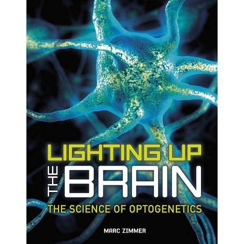 Lighting Up the Brain - by  Marc Zimmer (Hardcover) - image 1 of 1