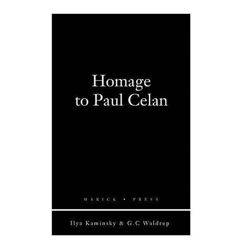 Homage to Paul Celan - (Paperback) - image 1 of 1