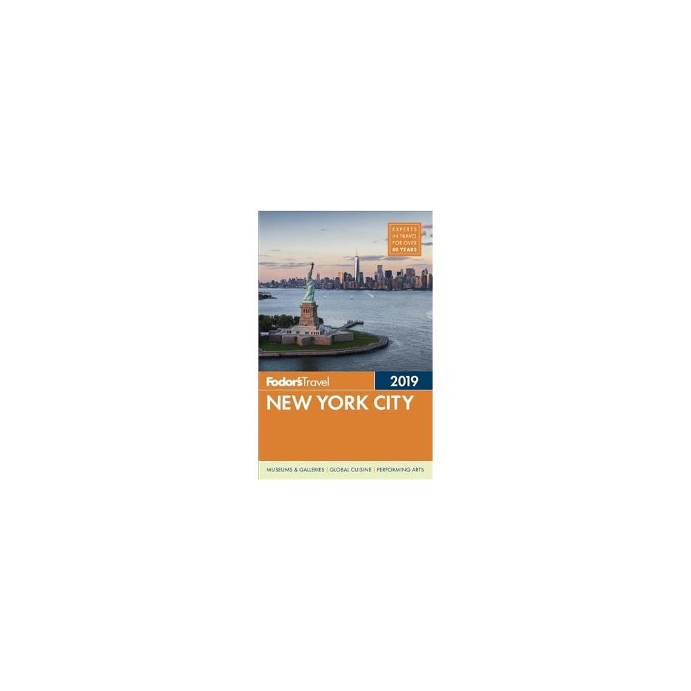 Fodor's 2019 New York City - Pap/Map by Sarah Amandolare & Kelsy Chauvin & David Farley (Paperback)