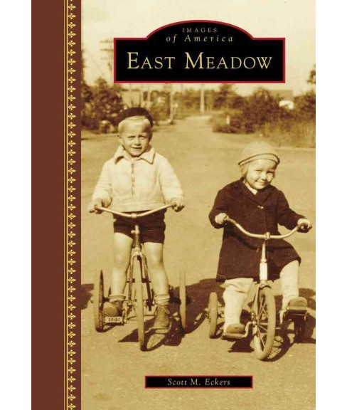East Meadow (Hardcover) (Scott M. Eckers) - image 1 of 1