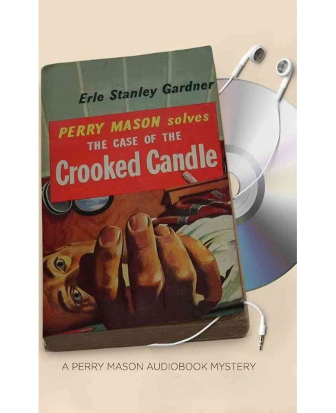 Case of the Crooked Candle -  Unabridged (Perry Mason) by Erle Stanley Gardner (CD/Spoken Word) - image 1 of 1