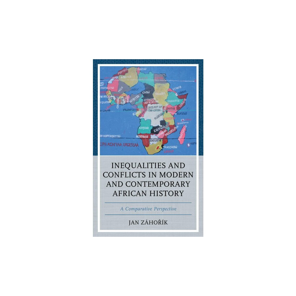 Inequalities and Conflicts in Modern and Contemporary African History : A Comparative Perspective