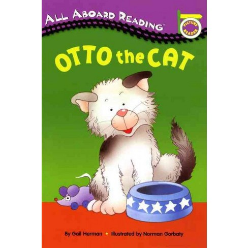 Otto the Cat - (All Aboard Picture Reader) by  Gail Herman (Paperback) - image 1 of 1