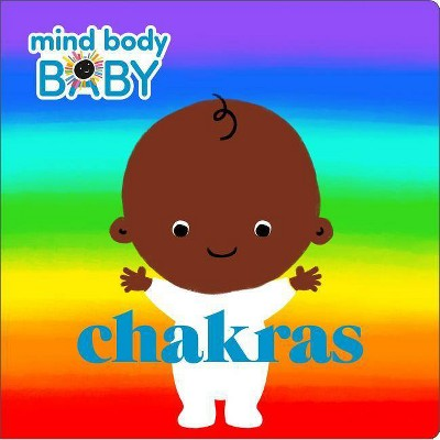 Mind Body Baby: Chakras - by Imprint (Board_book)