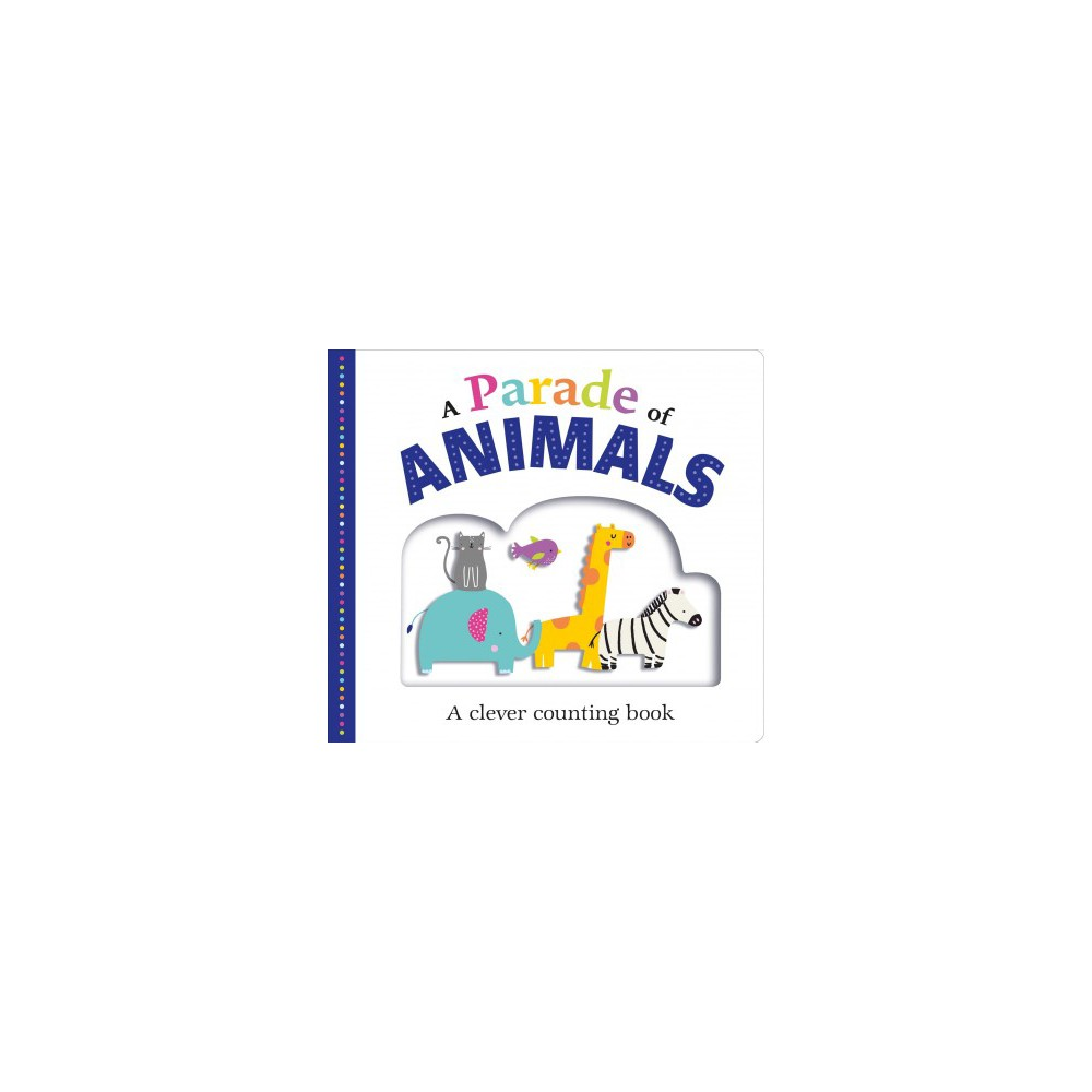 Parade of Animals : A clever counting book - (Hardcover)