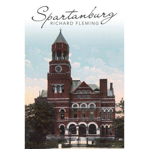 Spartanburg - by  Richard Fleming (Paperback) - image 1 of 1
