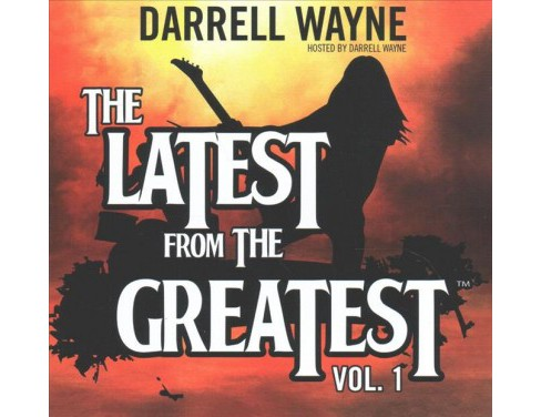 Latest from the Greatest (Vol 1) (CD/Spoken Word) (Darrell Wayne) - image 1 of 1