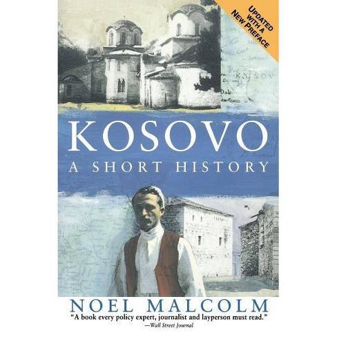 Kosovo - by  Noel Malcolm & University Pres New York (Paperback) - image 1 of 1