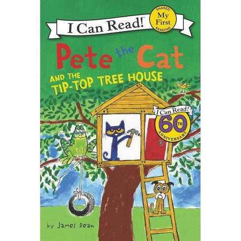 Pete the Cat and the Tip-top Tree House (Paperback) (James Dean) - image 1 of 1