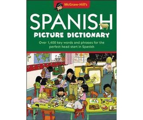 McGraw-Hill's Spanish Picture Dictionary (Bilingual) (Hardcover) - image 1 of 1