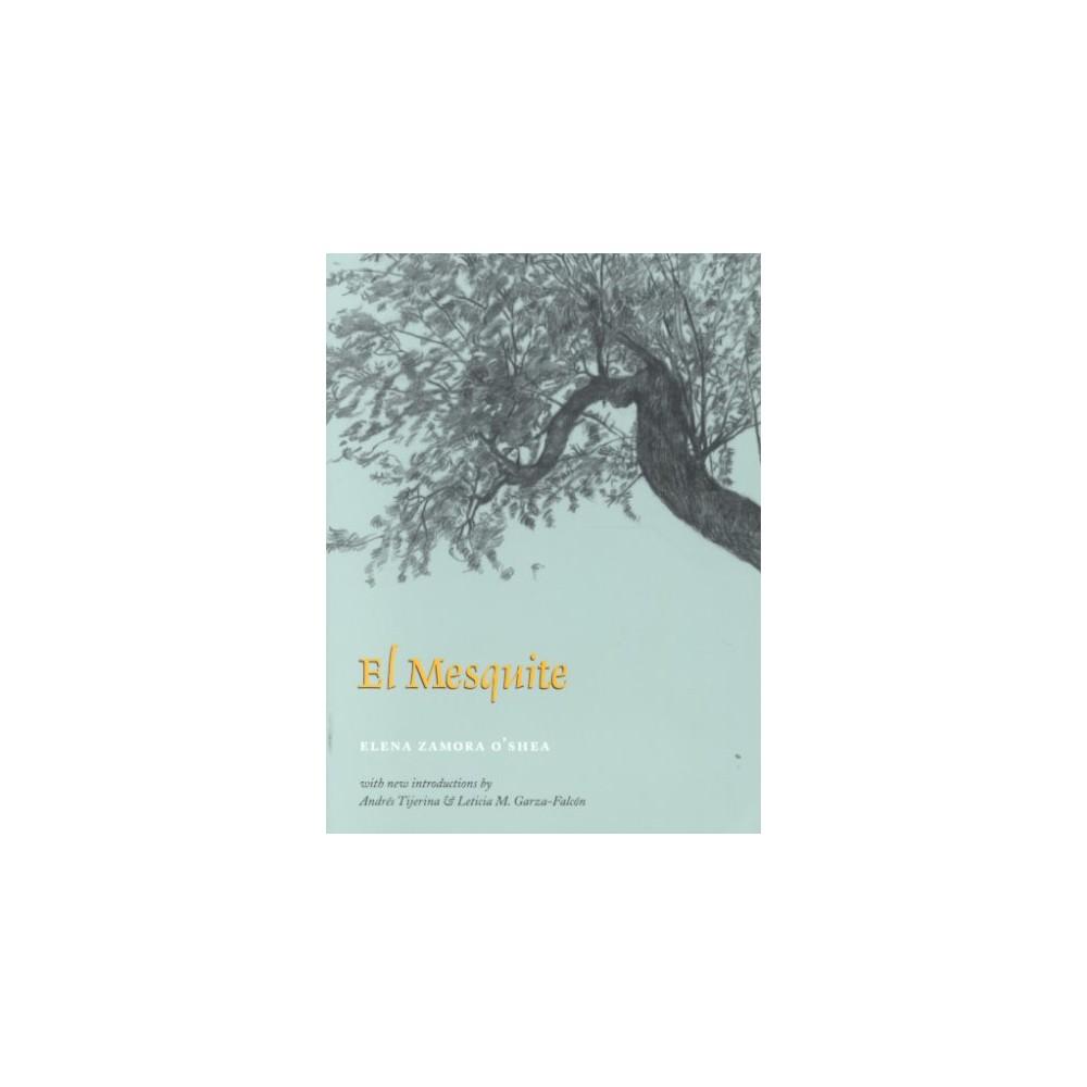 El Mesquite (Paperback), Books