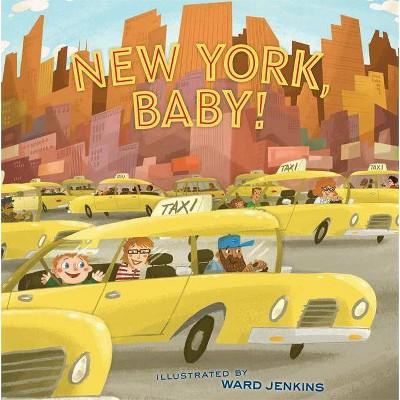 New York, Baby! - (Hardcover)
